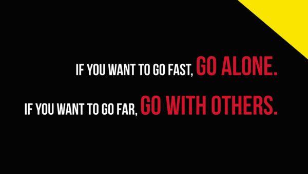 Go Fast - Go Far