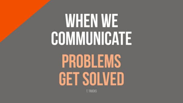 Solve Problems with Communication