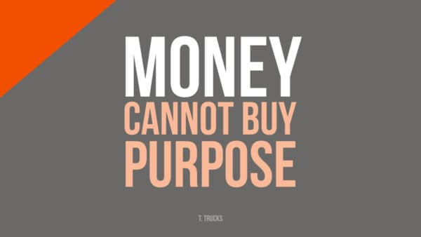 Money Purpose