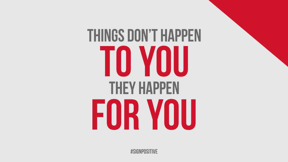 Things Happen For You